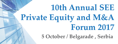10th SEE Private Equity and M&A Forum @ Metropol Palace Hotel, Belgrade